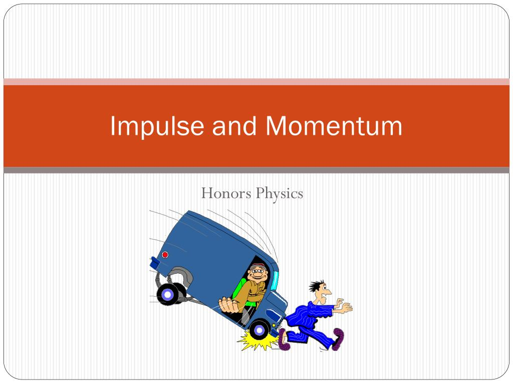 impulse and momentum l.