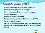 rationale for selection of podd