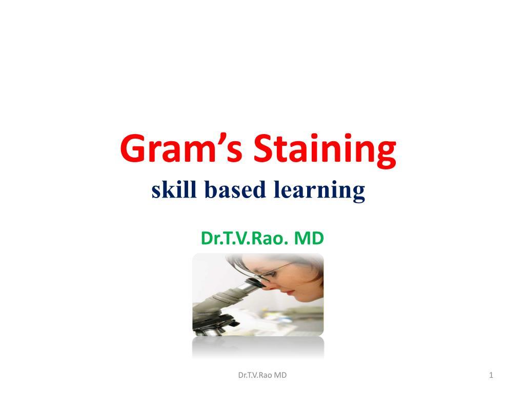 gram s staining skill based learning l.