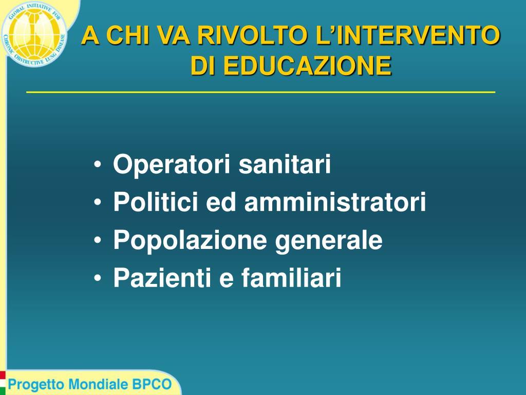 A CHI VA RIVOLTO L'INTERVENTO