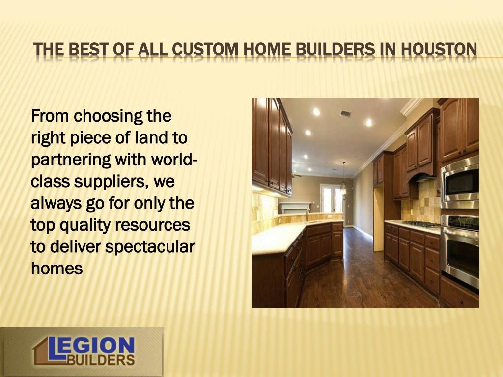 THE BEST OF ALL CUSTOM HOME BUILDERS IN HOUSTON