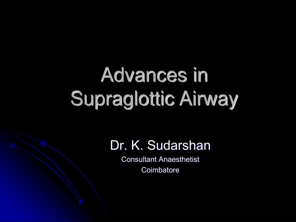 advances in supraglottic airway l.
