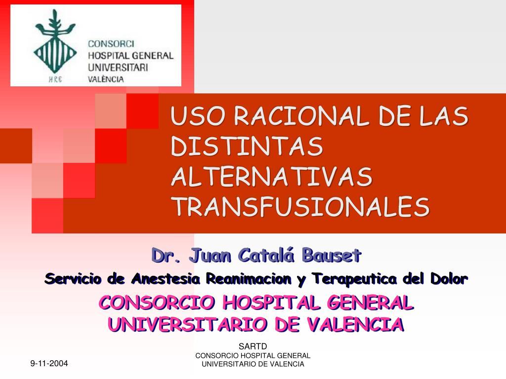 uso racional de las distintas alternativas transfusionales l.