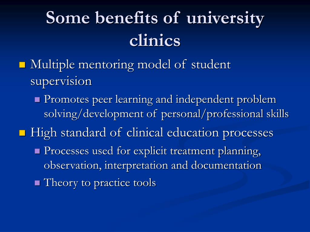 Some benefits of university clinics