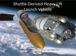 shuttle derived heavy lift launch vehicle