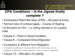 cpa conditions is the jigsaw finally complete