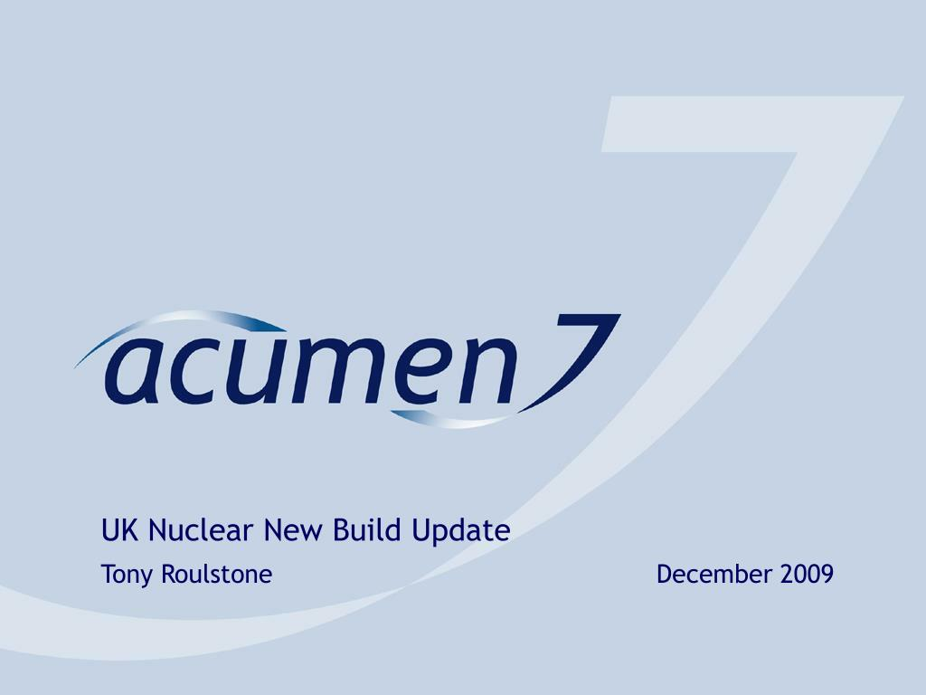 uk nuclear new build update tony roulstone december 2009 l.
