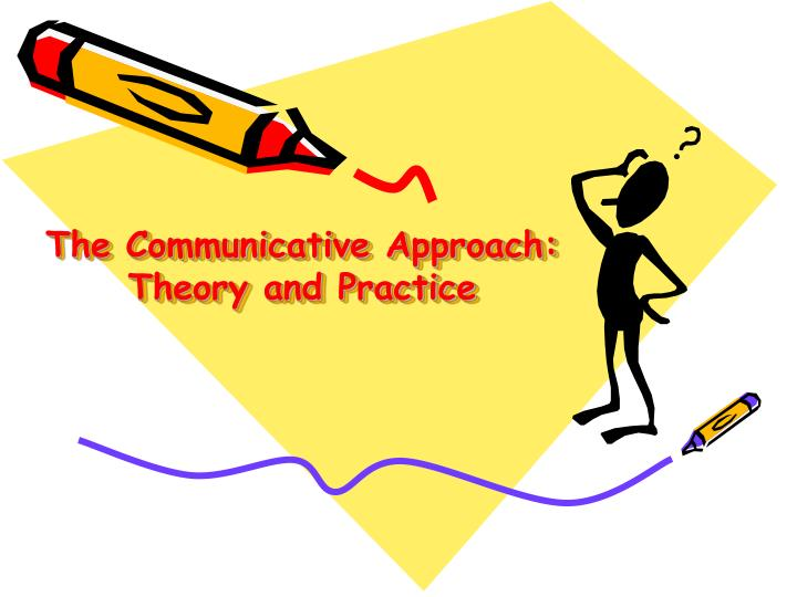 the communicative approach theory and practice n.