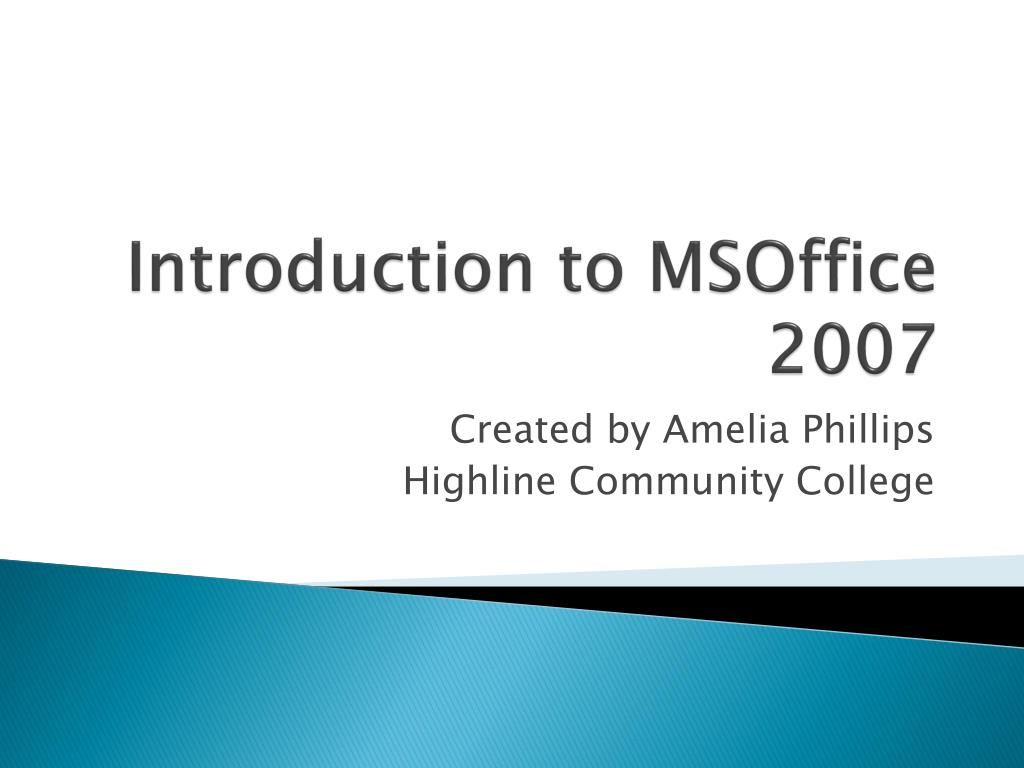 introduction to msoffice 2007 l.