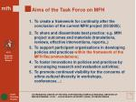 aims of the task force on mfh