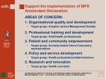 support the implementation of mfh amsterdam declaration