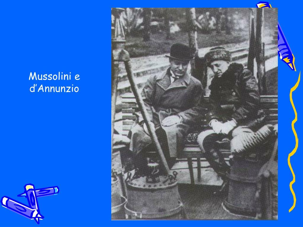 Mussolini e d'Annunzio