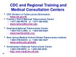 cdc and regional training and medical consultation centers
