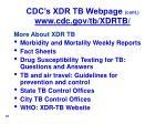 cdc s xdr tb webpage cont www cdc gov tb xdrtb