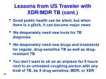 lessons from us traveler with xdr mdr tb cont