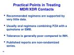 practical points in treating mdr xdr contacts