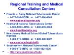 regional training and medical consultation centers