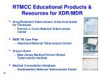 rtmcc educational products resources for xdr mdr