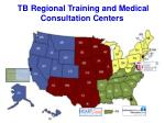 tb regional training and medical consultation centers