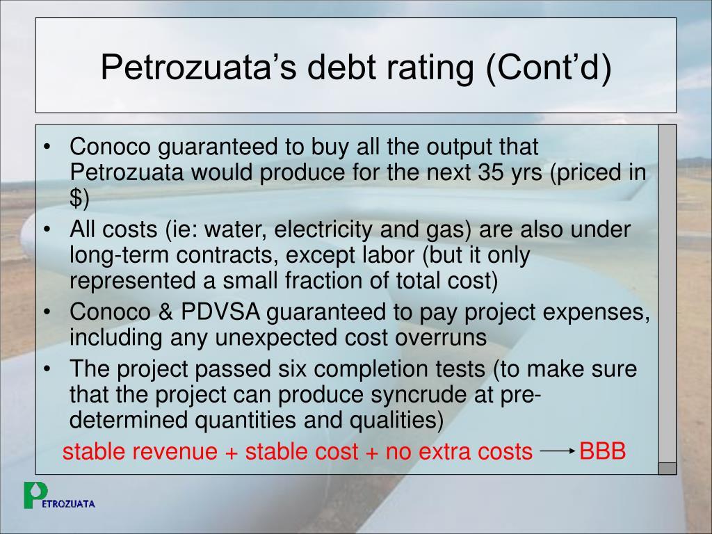 Petrozuata's debt rating (Cont'd)