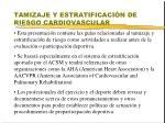 tamizaje y estratificaci n de riesgo cardiovascular