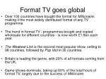 format tv goes global