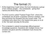 the format 1
