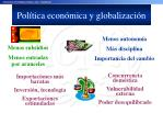pol tica econ mica y globalizaci n