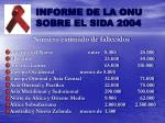 informe de la onu sobre el sida 200412