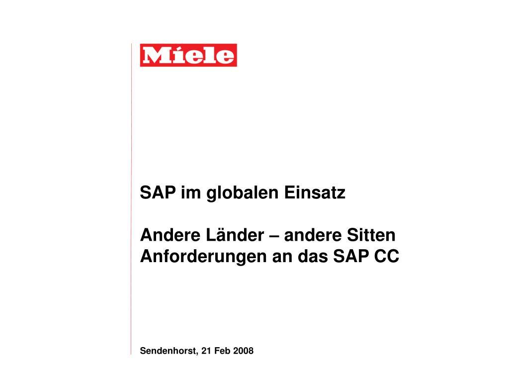 sap im globalen einsatz andere l nder andere sitten anforderungen an das sap cc l.