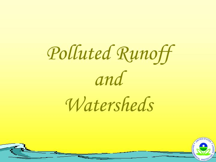 polluted runoff and watersheds n.