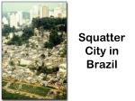 squatter city in brazil