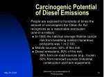 carcinogenic potential of diesel emissions31