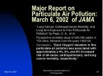major report on particulate air pollution march 6 2002 of jama