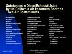 substances in diesel exhaust listed by the california air resources board as toxic air contaminants