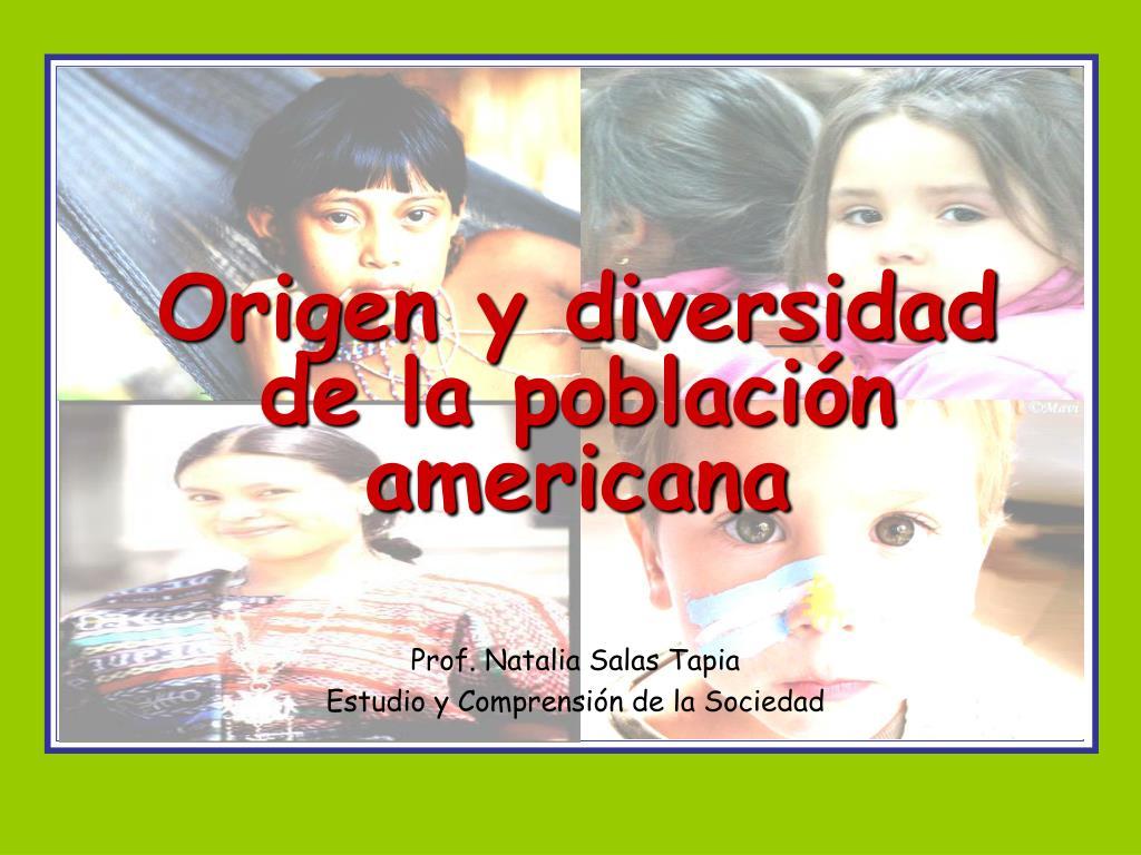 origen y diversidad de la poblaci n americana l.
