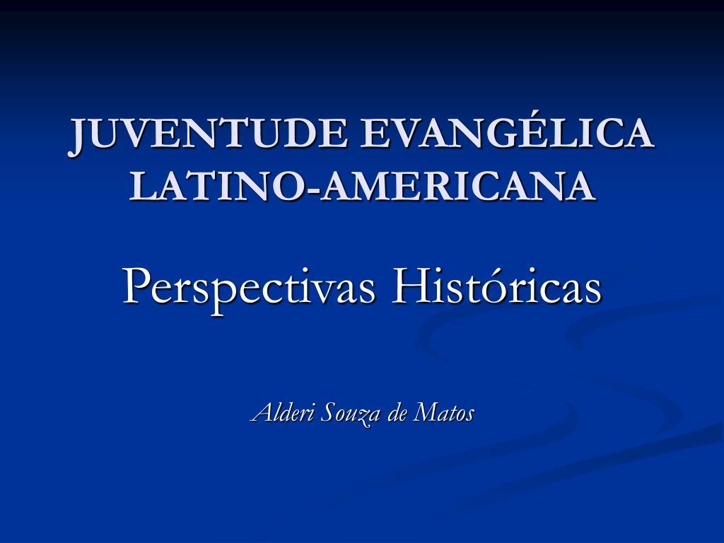 juventude evang lica latino americana l.