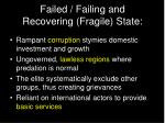 failed failing and recovering fragile state