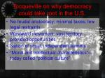 tocqueville on why democracy could take root in the u s