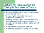 actions hr professionals are taking in response to trends1
