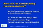 what are the current policy recommendations1