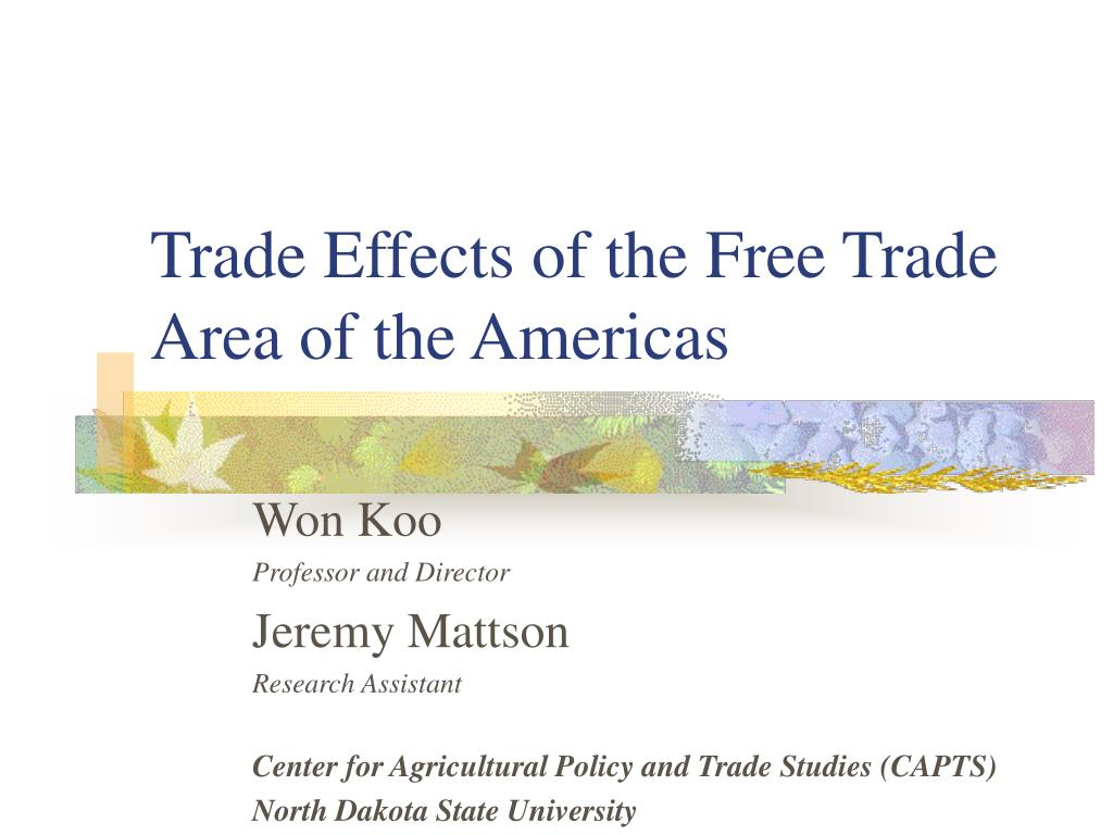 a study of the free trade of americas ftaa The study would aim at answering these research questions: what the reasons why governments across the americas are pushing for the free trade area.