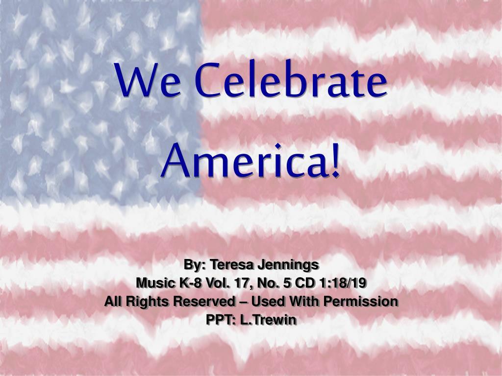 we celebrate america l.