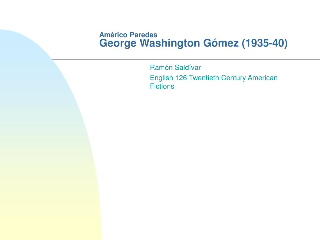 am rico paredes george washington g mez 1935 40 l.