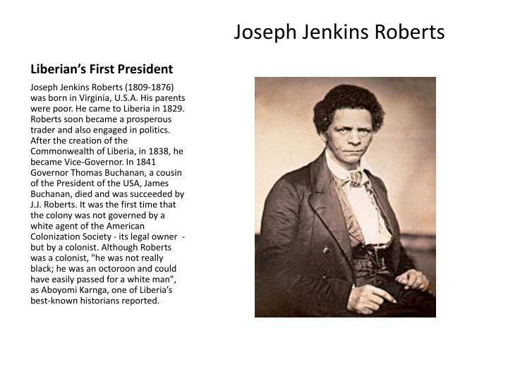 Liberian's First President