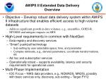 awips ii extended data delivery overview