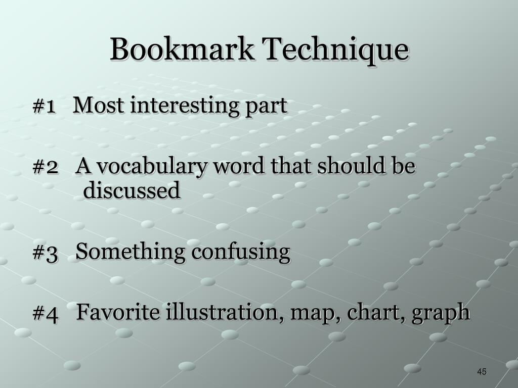 Bookmark Technique
