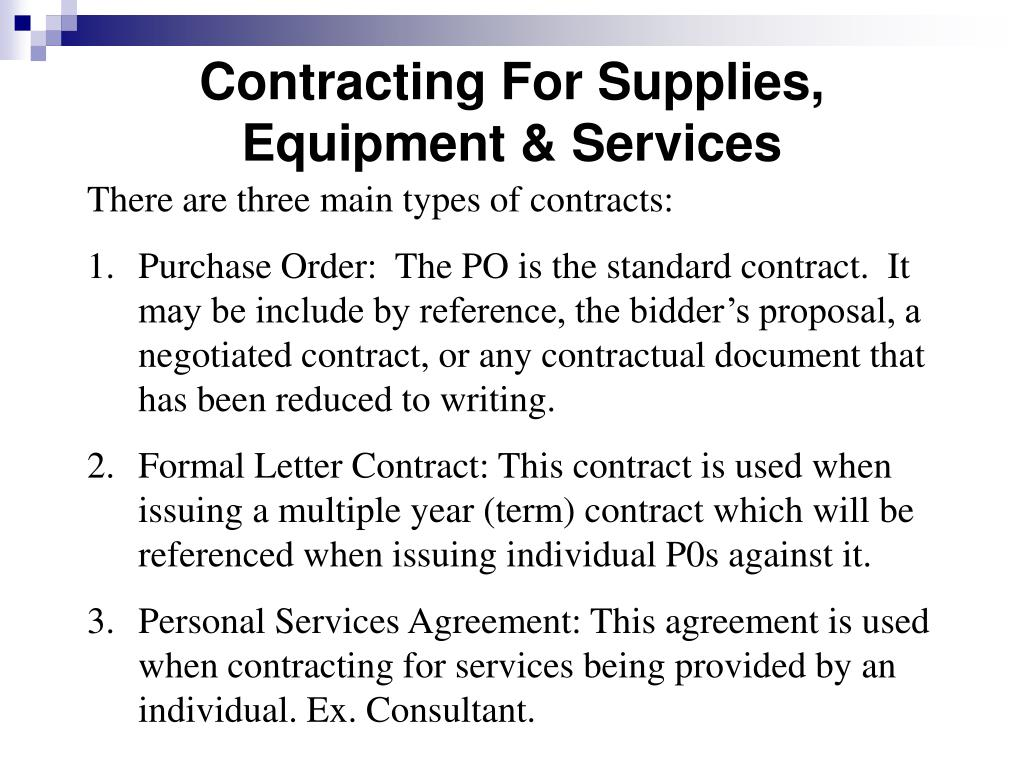 Contracting For Supplies, Equipment & Services