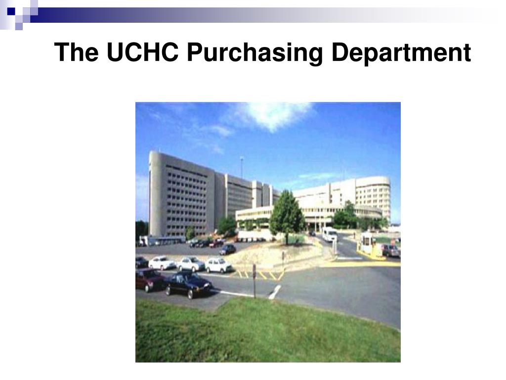 The UCHC Purchasing Department