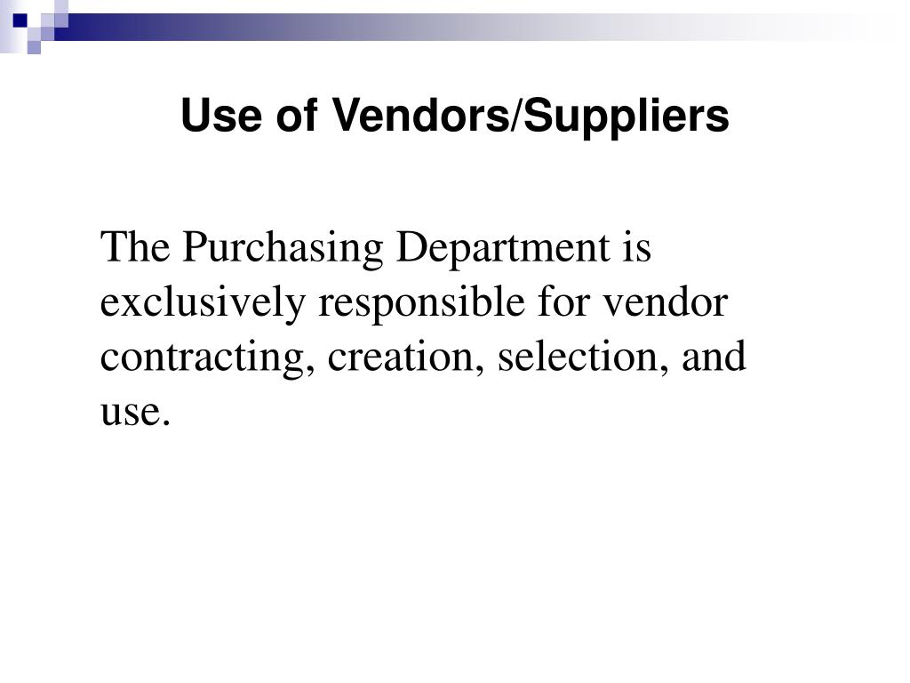 Use of Vendors/Suppliers